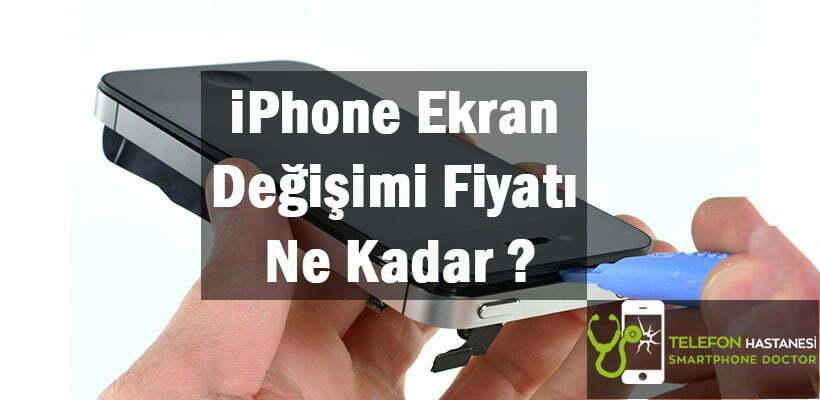 iPhone Ekran Değişimi Fiyatı Ne Kadar ?